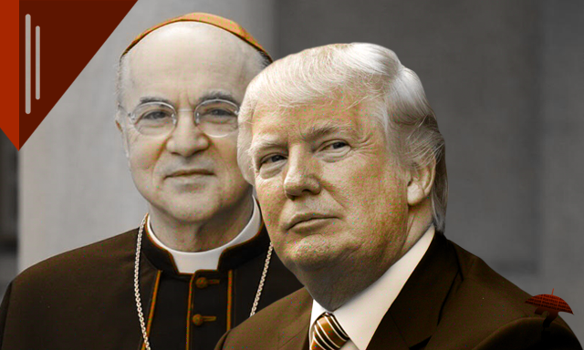 ArchBishop Carlo Maria Vigano: OPEN LETTER to the President of the United States of America Donald J. Trump